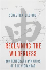 Reclaiming the Wilderness, Contemporary Dynamics of the Yiguandao