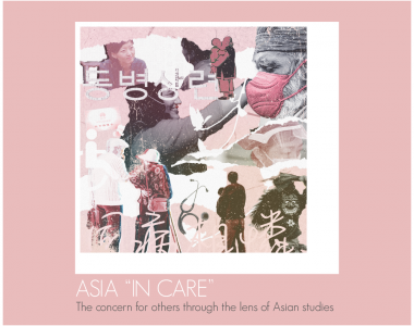 "Asia ""in care"": The concern for others through the lens of Asian studies"