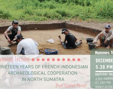 Affiche de la conférence Nineteen Years of French-Indonesian Archaeological Cooperation in North Sumatra