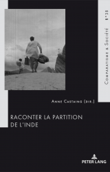 Couverture de l'ouvrage Raconter la partition de l'Inde